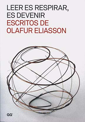 Leer es respirar, es devenir. Olafur Eliasson.