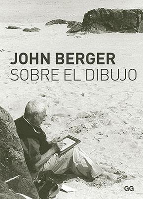 Sobre el dibujo, John Berger